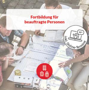 Fortbildung für beauftragte Personen: Straße, Schiene & See