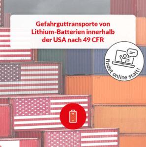 Gefahrguttransport Lithium-Batterien USA 49 CFR