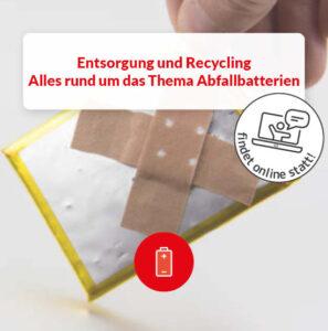 Entsorgung Recycling Lithium Batterien Abfallbatterien