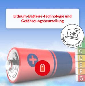 Lithium Batterie Technologie Gefährdungsbeurteilung