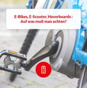 E-Bikes E-Scooter Hoverboards Tipps und Tricks