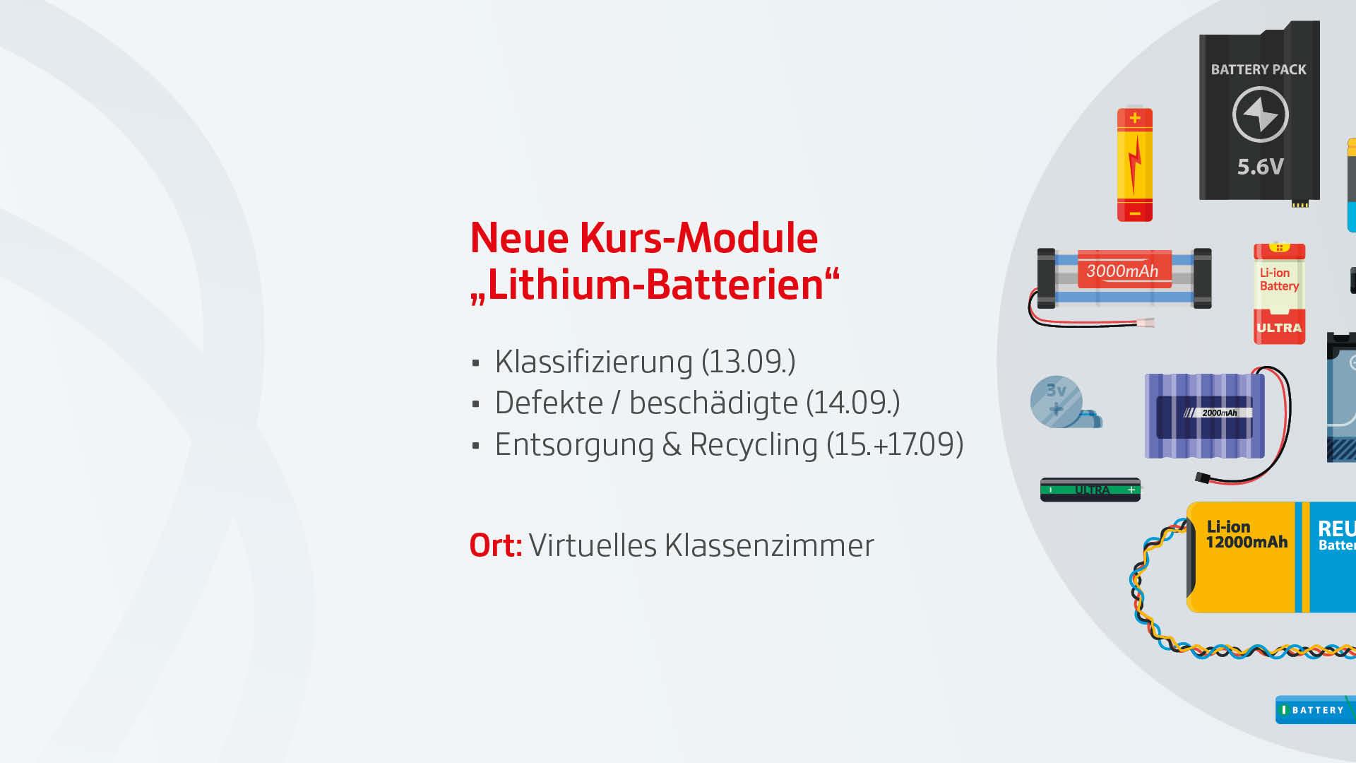 Neue Kurs-Module Lithium-Batterien